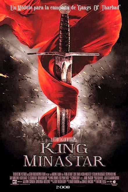 King Minastar... módulo para gangs Of Tharbad